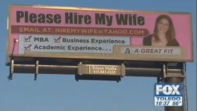 bad ideas: advertising your job-hunting spouse on a billboard ...