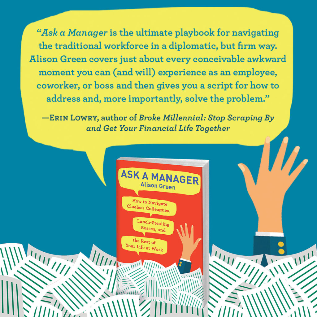 Get Your Signed Copy Of The New Ask A Manager Book Now